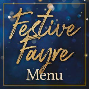 Festive Fayre Menu - View Now