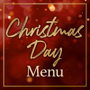 Christmas Day Menu - View Now
